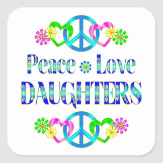 Peace Love Daughters Square Sticker