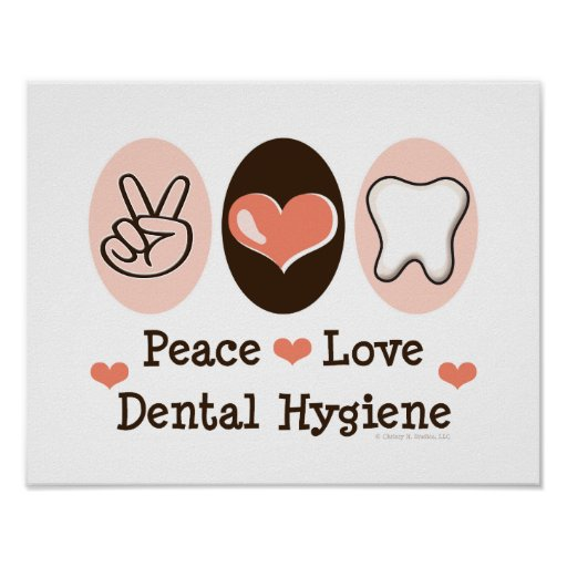Peace Love Dental Hygiene Poster