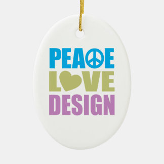 Peace Love Design Ceramic Ornament