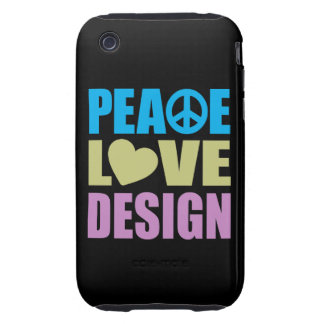 Peace Love Design iPhone 3 Tough Cases