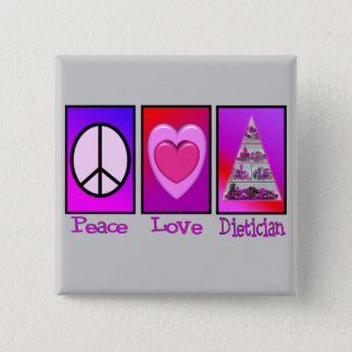 Peace Love Dietician 2 Inch Square Button