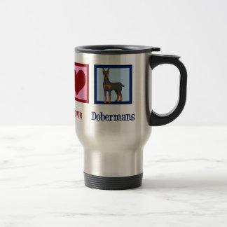 Peace Love Dobermans Travel Mug