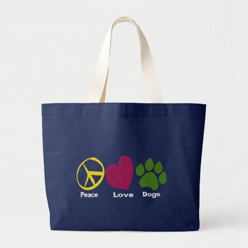 Peace Love Dogs-Bag