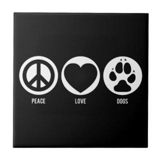 Peace Love Dogs Tile