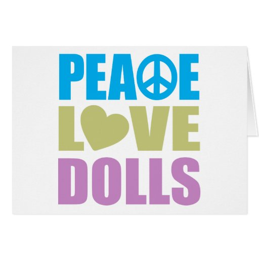 Peace Love Dolls Greeting Cards
