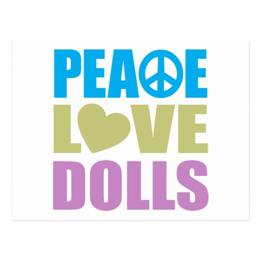 Peace Love Dolls Post Cards