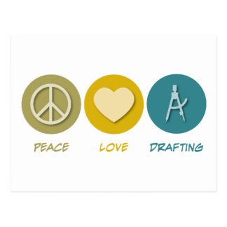 Peace Love Drafting Postcard