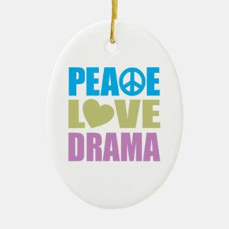 Peace Love Drama Ornaments