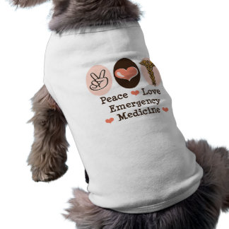 Peace Love Emergency Medicine Dog T-shirt
