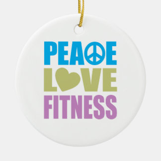 Peace Love Fitness Ceramic Ornament