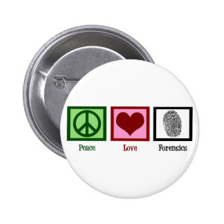 Peace Love Forensics 2 Inch Round Button