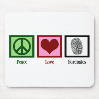 Peace Love Forensics Mouse Pad