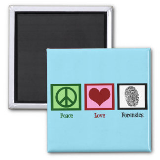 Peace Love Forensics Square Magnet