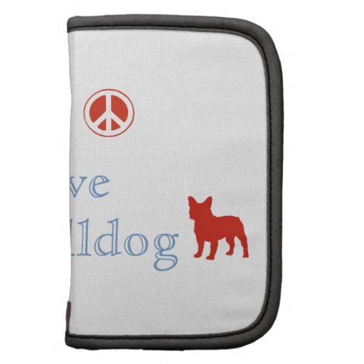 Peace Love French Bulldogs Folio Planner