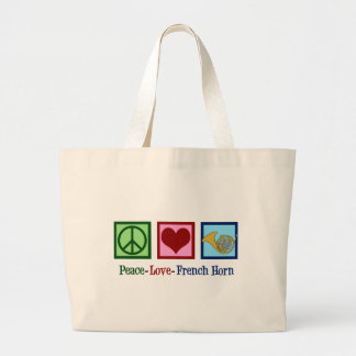 Peace Love French Horn Large Tote Bag
