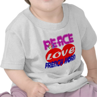 Peace Love french horn T Shirt
