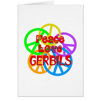 Peace Love Gerbils Card