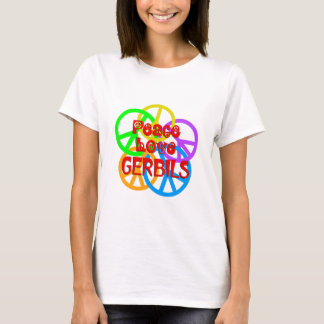 Peace Love Gerbils T-Shirt