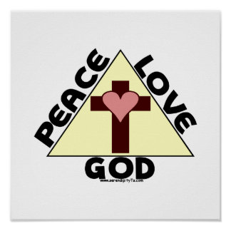 Peace Love God Poster