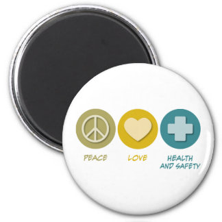 Peace Love Health and Safety 2 Inch Round Magnet