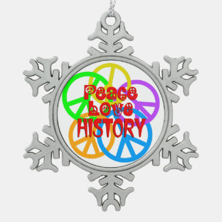 Peace Love History Pewter Snowflake Ornament
