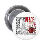 Peace Love Hope Christmas Holiday Lung Cancer Pins