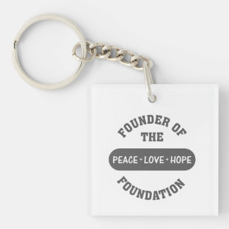 Peace, Love, Hope start with me as the foundation Single-Sided Square Acrylic Keychain
