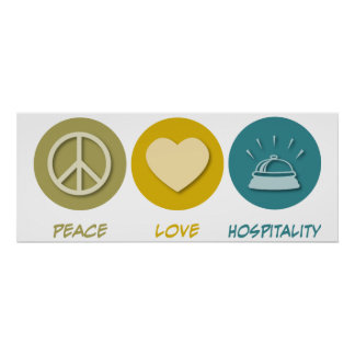 Peace Love Hospitality Poster