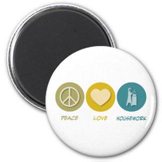 Peace Love Housework Magnet