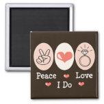 Peace Love I Do Wedding Magnet