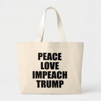 PEACE LOVE IMPEACH TRUMP LARGE TOTE BAG