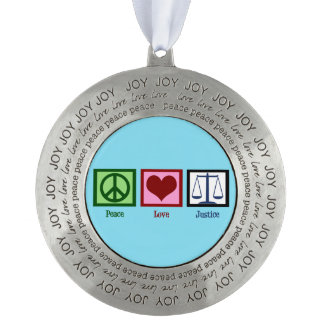 Peace Love Justice Round Pewter Ornament