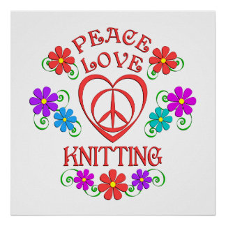 Peace Love Knitting Poster