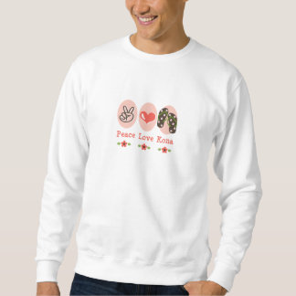Peace Love Kona Flip Flops Sweatshirt