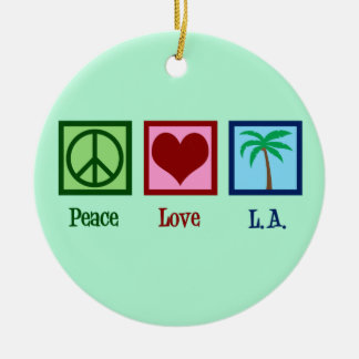 Peace Love L.A. Los Angeles Ceramic Ornament