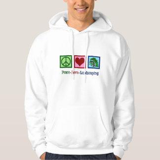 Peace Love Landscaping Hoodie