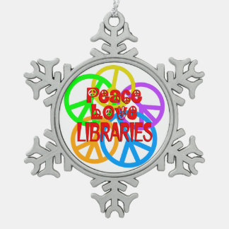 Peace Love Libraries Pewter Snowflake Ornament