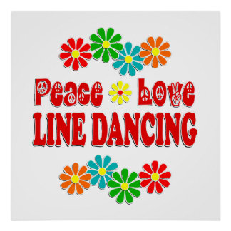 Peace Love Line Dancing Posters
