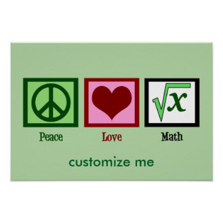 Peace Love Math Custom Poster
