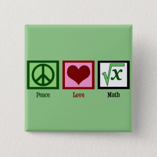 Peace Love Math Geek 2 Inch Square Button