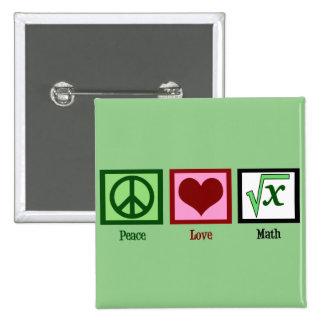 Peace Love Math Geek 2 Inch Square Button