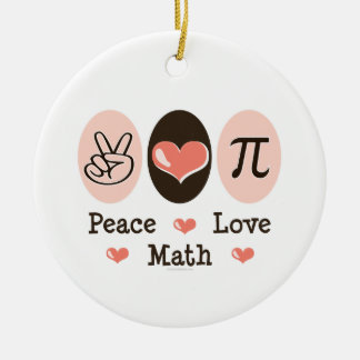 Peace Love Math Ornament