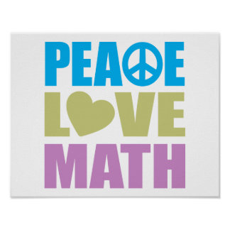 Peace Love Math Poster