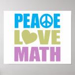 Peace Love Math Print