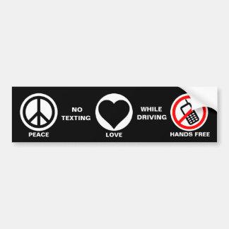 Peace/Love/No Texting & Driving Bumper Sticker