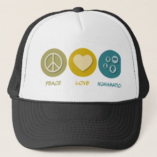 Peace Love Numismatics Trucker Hat