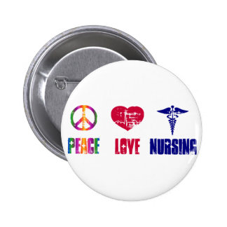 Peace Love Nursing Button
