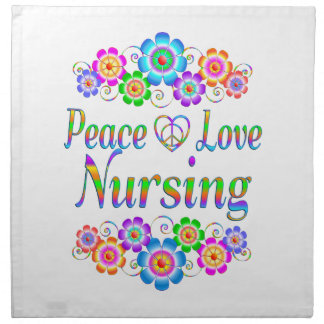Peace Love Nursing Flowers Napkin