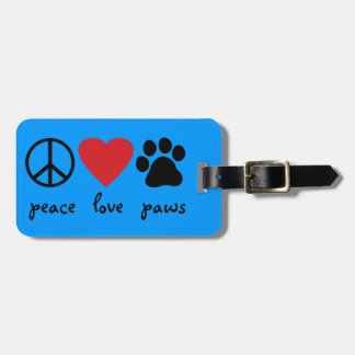 Peace Love Paws Luggage Tag