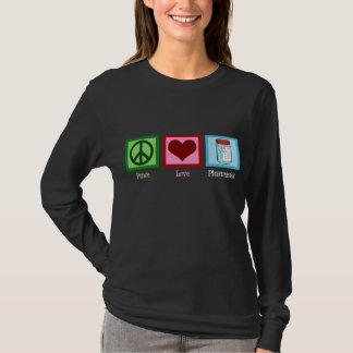 Peace Love Pharmacist T-Shirt